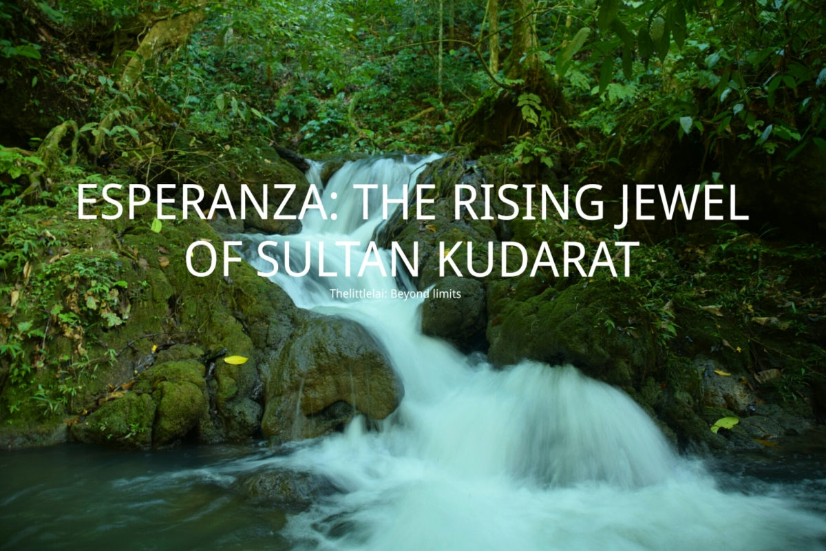 ESPERANZA: The rising JEWEL of SULTAN KUDARAT.
