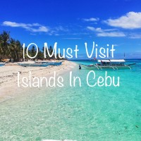 10 Must Visit Islands In Cebu